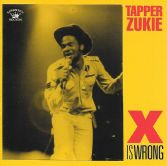Tapper Zukie - X Is Wrong (Kingston Sounds) CD